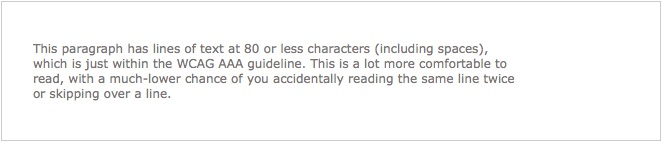 Paragraph of text with line length around 80 characters - the maximum allowed by WCAG AAA